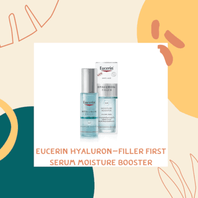 EUCERIN HYALURON-FILLER FIRST SERUM MOISTURE BOOSTER